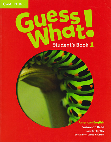 GUESS WHAT! 1 STUDENTS BOOK (AMERICAN ENGLISH)
