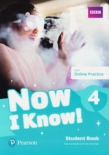 NOW I KNOW! 4 STUDENT BOOK WITH ONLINE PRACTICE