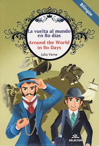 LA VUELTA AL MUNDO EN 80 DIAS - AROUND THE WORLD IN 80 DAYS (INFANTIL - BILINGUE)