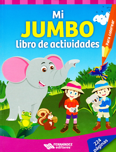 Librería Morelos | MI JUMBO LIBRO DE ACTIVIDADES PARA COLOREAR