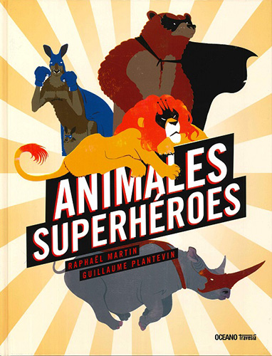ANIMALES SUPERHEROES