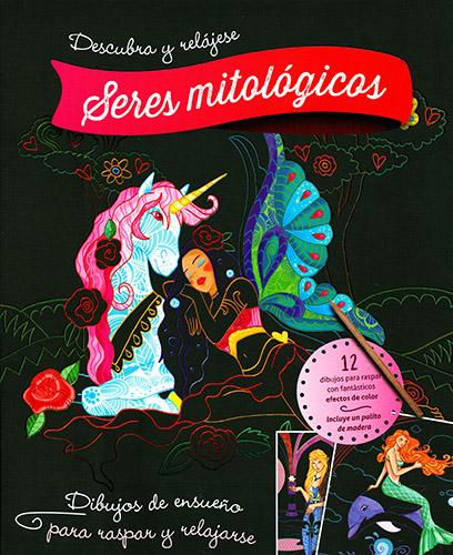 Librer a morelos libro para iluminar y relajarse seres mitologicos - Libros para relajarse ...