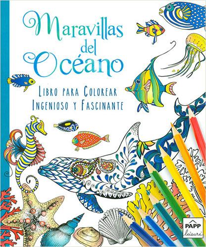 Librería Morelos | INGENIOSO Y FASCINANTE: MARAVILLAS DEL OCEANO ...