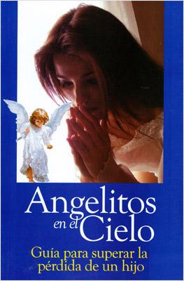 Librería Morelos Angelitos En El Cielo Guia Para Superar La