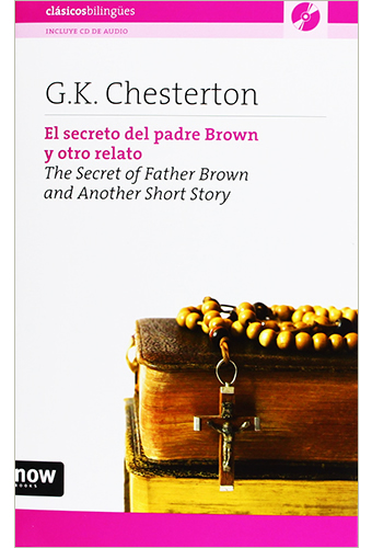 EL SECRETO DEL PADRE BROWN Y OTRO RELATO - THE SECRET OF FATHER BROWN AND ANOTHER STORY (INCLUYE CD)