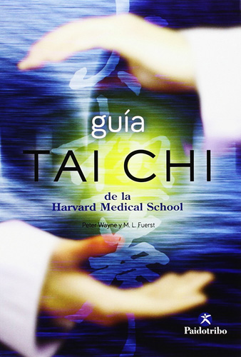 Librería Morelos   GUIA TAI CHI DE LA HARVARD MEDICAL SCHOOL