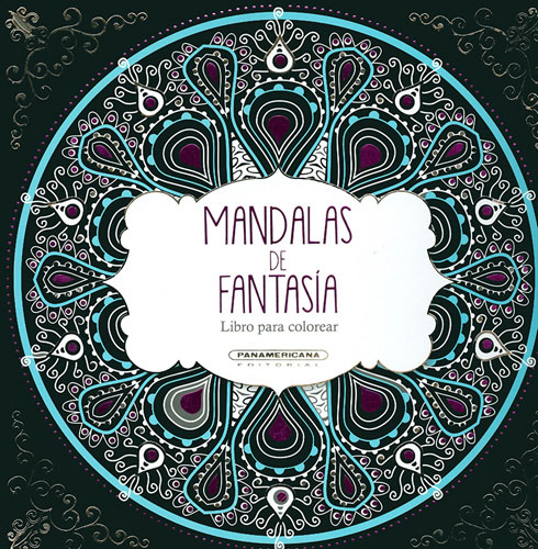 Librería Morelos | MANDALAS DE FANTASIA (LIBRO PARA COLOREAR)