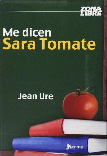 Resultado de imagen para Me dicen Sara Tomate, Jean Ure