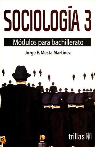 Librería Morelos Sociologia 3 Modulos Para Bachillerato