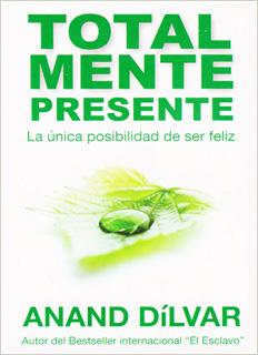 TOTALMENTE PRESENTE (BOLSILLO)
