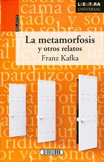 LA METAMORFOSIS Y OTROS RELATOS (LITERATURA...