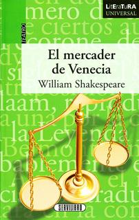 EL MERCADER DE VENECIA (LITERATURA UNIVERSAL)