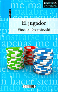 EL JUGADOR (LITERATURA UNIVERSAL)