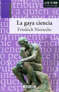 LA GAYA CIENCIA (LITERATURA UNIVERSAL)