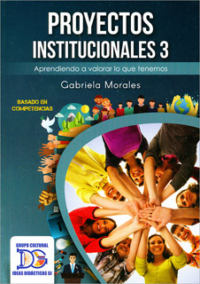 PROYECTOS INSTITUCIONALES 3 (4 SEMESTRE 2019)