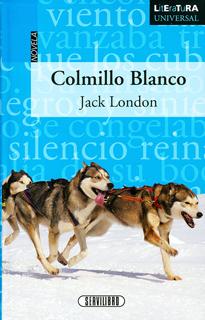 COLMILLO BLANCO (LITERATURA UNIVERSAL)