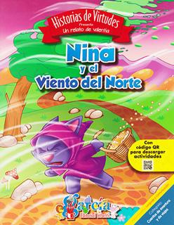 HISTORIAS DE VIRTUDES: NINA Y EL VIENTO DEL NORTE...