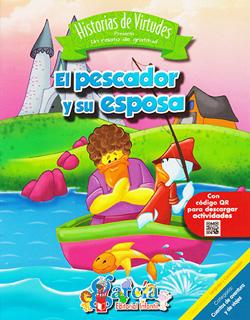 HISTORIAS DE VIRTUDES: EL PESCADOR Y SU ESPOSA...