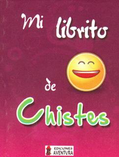 MI LIBRITO DE CHISTES