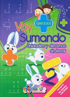 VOY SUMANDO 2: UNIDADES Y DECENAS SIN LLEVAR