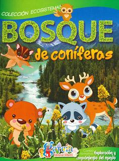 ECOSISTEMAS: BOSQUE DE CONIFERAS