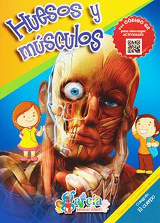 EL CUERPO HUMANO: HUESOS Y MUSCULOS