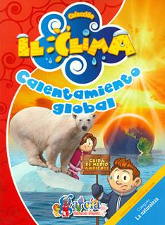 EL CLIMA: CALENTAMIENTO GLOBAL