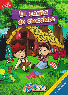 LOREA: LA CASITA DE CHOCOLATE
