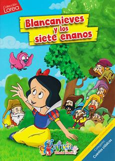 LOREA: BLANCANIEVES Y LOS SIETE ENANOS