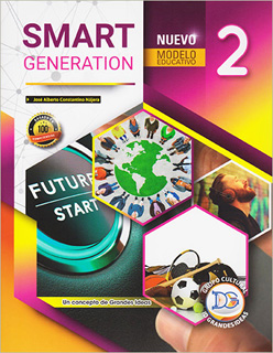 SMART GENERATION 2 TWO NUEVO MODELO EDUCATIVO (2 SEMESTRE 2019)