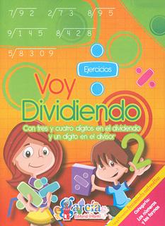 VOY DIVIDIENDO 2: CON TRES Y CUATRO DIGITOS EN EL...