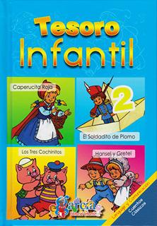 TESORO INFANTIL 2: CAPERUCITA ROJA - EL SOLDADITO...