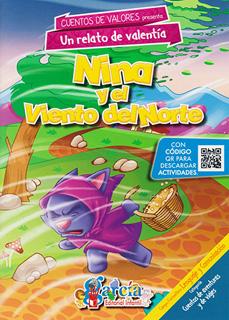 CUENTOS DE VALORES: NINA Y EL VIENTO DEL NORTE...