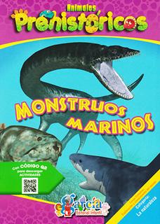 ANIMALES PREHISTORICOS: MONSTRUOS MARINOS