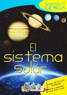ACERCANDONOS A LA CIENCIA: EL SISTEMA SOLAR
