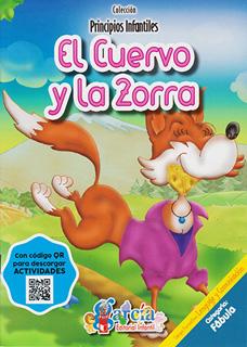PRINCIPIOS INFANTILES: EL CUERVO Y LA ZORRA