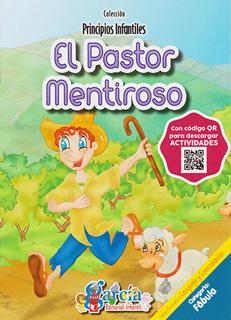 PRINCIPIOS INFANTILES: EL PASTOR MENTIROSO