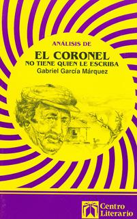 ANALISIS DE EL CORONEL NO TIENE QUIEN LE ESCRIBA