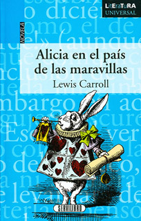 ALICIA EN EL PAIS DE LAS MARAVILLAS (LITERATURA...