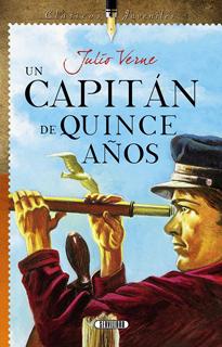 UN CAPITAN DE QUINCE AÑOS (CLASICOS JUVENILES)
