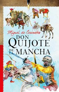 DON QUIJOTE DE LA MANCHA (CLASICOS JUVENILES)