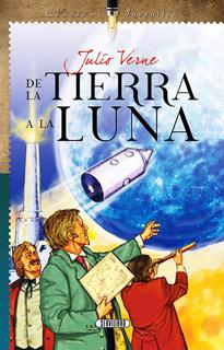DE LA TIERRA A LA LUNA (CLASICOS JUVENILES)