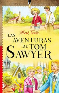 LAS AVENTURAS DE TOM SAWYER (CLASICOS JUVENILES)