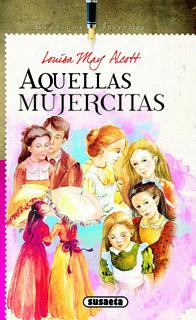 AQUELLAS MUJERCITAS (CLASICOS JUVENILES)