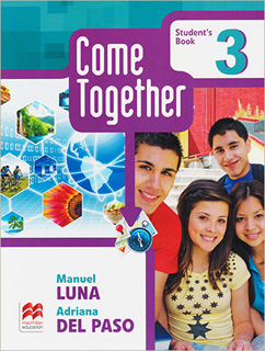 COME TOGETHER 3 STUDENTS BOOK (WITH READER)