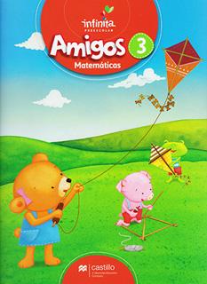 AMIGOS 3 MATEMATICAS PREESCOLAR INFINITA (INCLUYE...