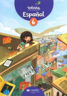 ESPAÑOL 6 PRIMARIA INFINITA (INCLUYE CUADERNO DE...