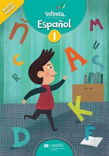 ESPAÑOL 1 PRIMARIA INFINITA EDICION 2020...