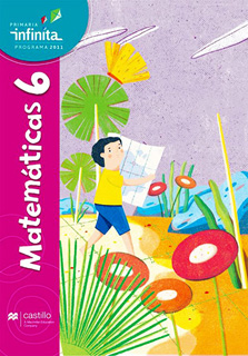 MATEMATICAS 6 PRIMARIA INFINITA EDICION 2020...