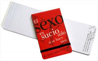 EL SEXO ES SUCIO SOLO SI SE HACE BIEN (LIBRETA...
